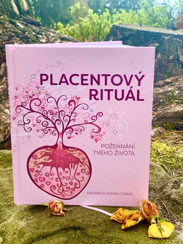 Knížka Placentový Rituál – Požehnání Tvého života